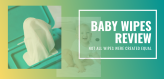 baby-wipes-review-banner-2